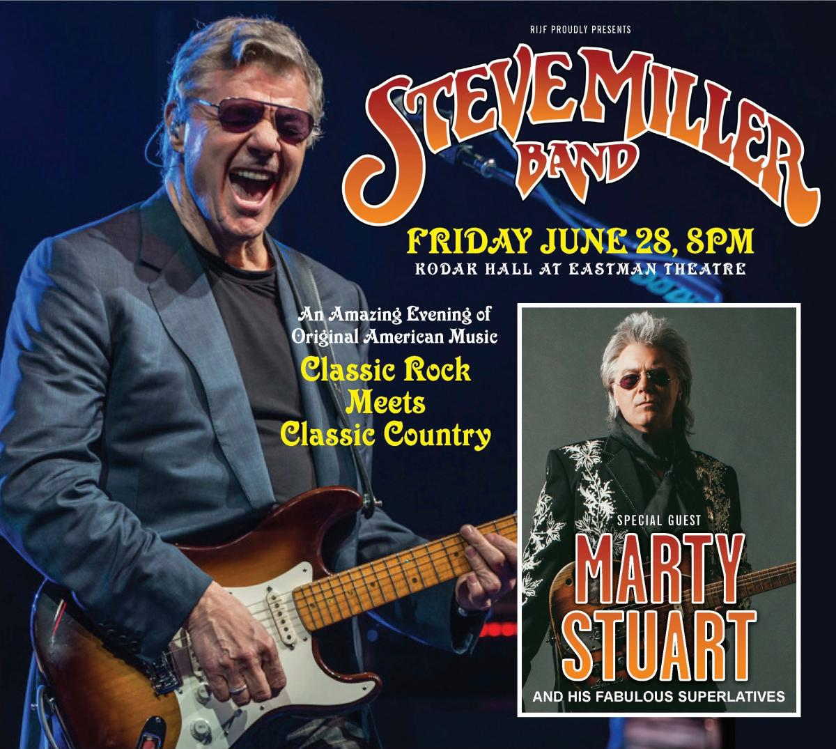 Steve Miller Band Tour 2020.Rochester International Jazz Festival June 19 27 2020